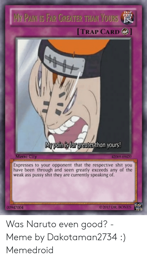 TRAP MY PAIN IS FAR GREATER THAN YOURS TRAP CARD My Pain Is