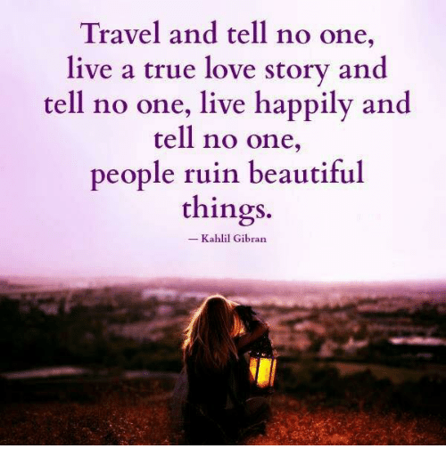 travel and tell no one live a true love story and tell no one live