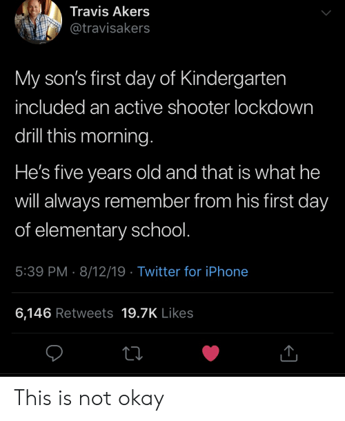 Travis Akers My Son's First Day of Kindergarten Included an