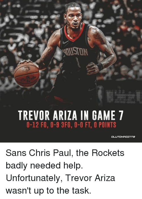 469d998a82f TREVOR ARIZA IN GAME 7 0-12 F6 0-9 3FG 0-0 FT O POINTS Sans Chris ...