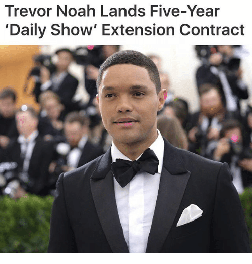 Memes, Noah, and 🤖: Trevor Noah Lands Five-Year  'Daily Show' Extension Contract