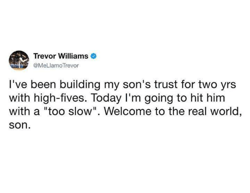 Welcome To The Real World Quotes: 25+ Best Memes About Welcome To The Real World