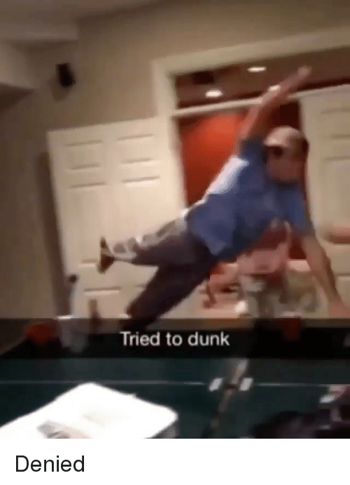 Dunk, Memes, and 🤖: Tried to dunk Denied