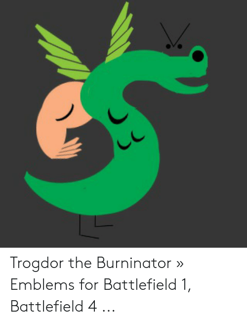 Trogdor the Burninator » Emblems for Battlefield 1