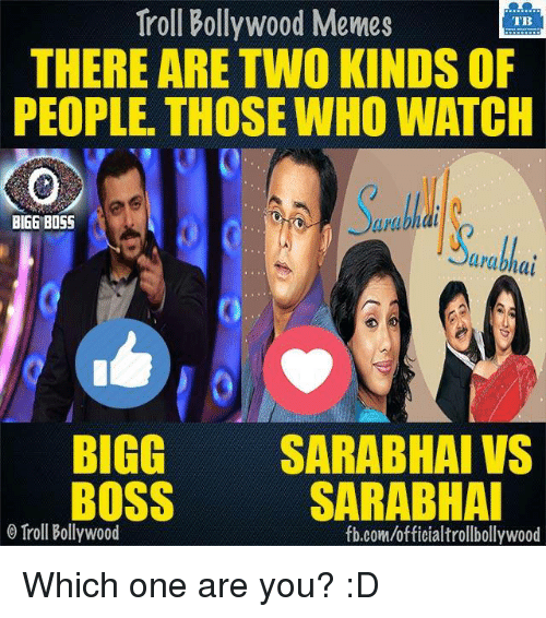 troll bollywood memes tb there are two kinds of people 7546704 ✅ 25 best memes about bigg boss bigg boss memes