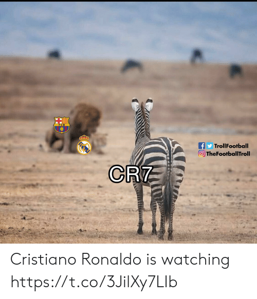 Cristiano Ronaldo, Memes, and Ronaldo: TrollFootball  TheFootballTroll  CRT Cristiano Ronaldo is watching https://t.co/3JilXy7LIb