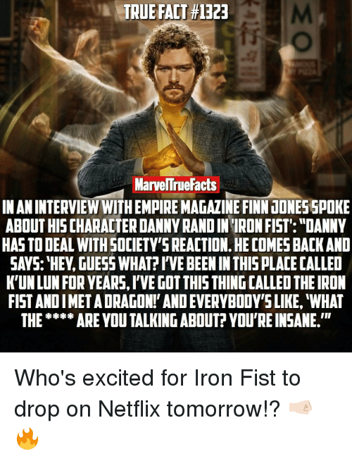 true fact 1323 marvellruefacts in an interview withempiremagazine finnjonesspoke about 16518597 ✅ 25 best memes about iron fist iron fist memes,Iron Fist Meme