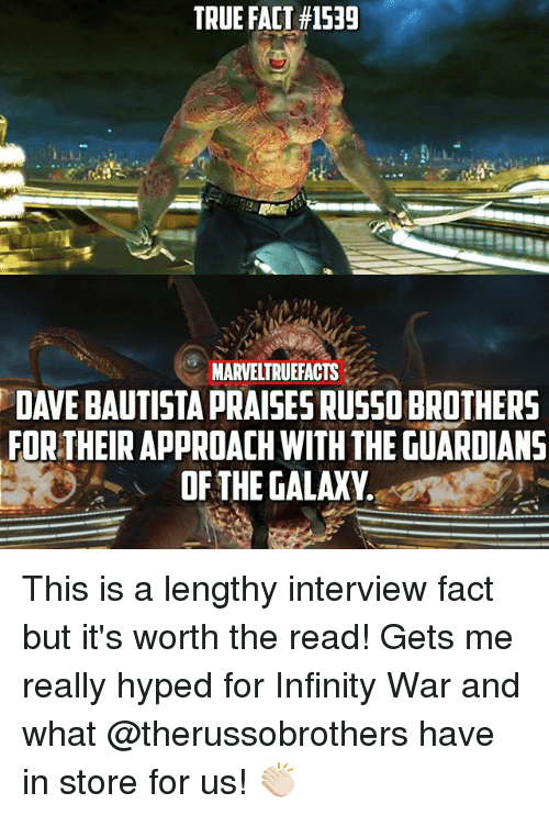 true fact 1539 marveltrueacts dave bautista praises russo brothers for their 25661534 25 best guardians of the galaxy memes guardians memes, the memes