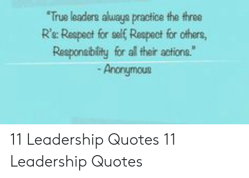 True Leadere Aluaye Practice The Three Rs Respect For Self Respect