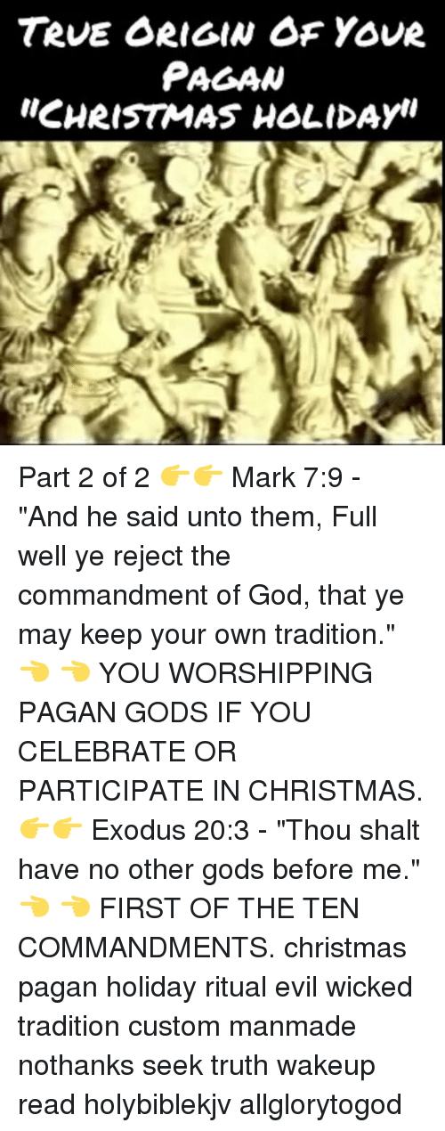 """Memes, Exodus, and Wicked: TRUE ORIGIN OF YOUR PAGAN """"CHRISTMAS HOLIDAyu Part"""