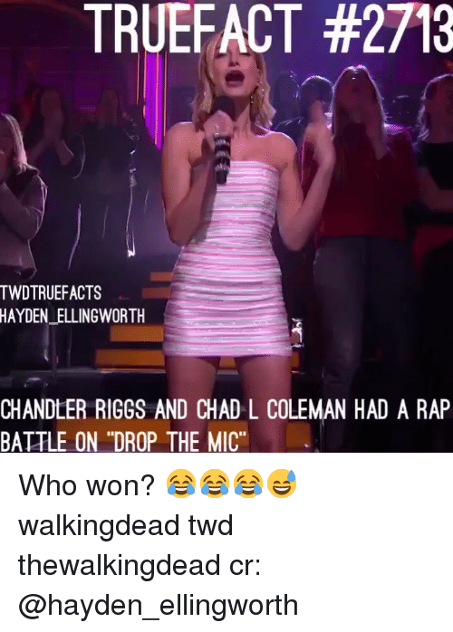 """Memes, Rap, and Rap Battle: TRUEFACT #2713  TWDTRUEFACTS  HAYDEN_ELLINGWORTH  CHANDLER RIGGS AND CHAD L COLEMAN HAD A RAP  BATTLE ON """"DROP THE MIC"""" Who won? 😂😂😂😅 walkingdead twd thewalkingdead cr: @hayden_ellingworth"""