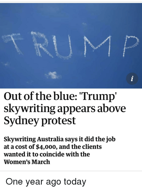 Trum P Out Of The Blue Trump Skywriting Appears Above Sydney