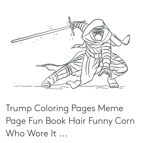 Trump Coloring Pages Meme Page Fun Book Hair Funny Corn Who