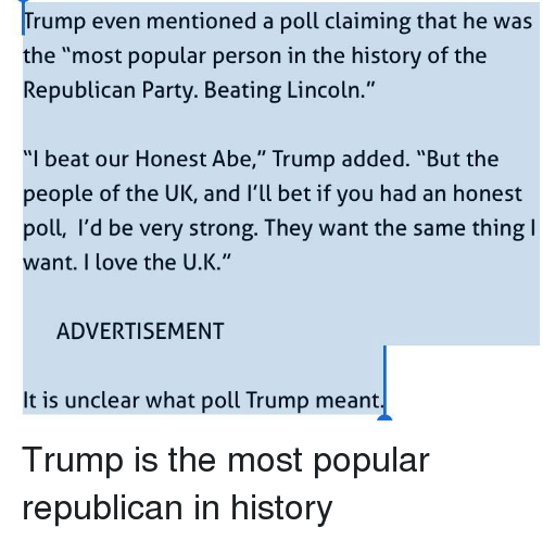 Trump Even Mentioned a Poll Claiming That He Was the Most
