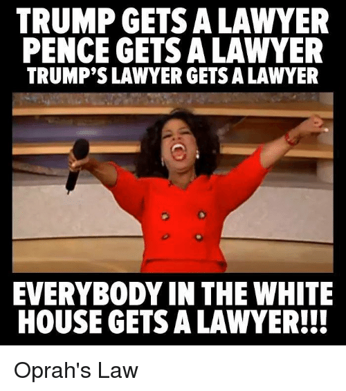 trump gets a lawyer pence gets a lawyer trumps lawyer 32179115 trump gets a lawyer pence gets a lawyer trump's lawyer gets a lawyer