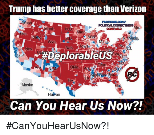 Trump Verizon Map Can You Hear Us Now can you hear us now