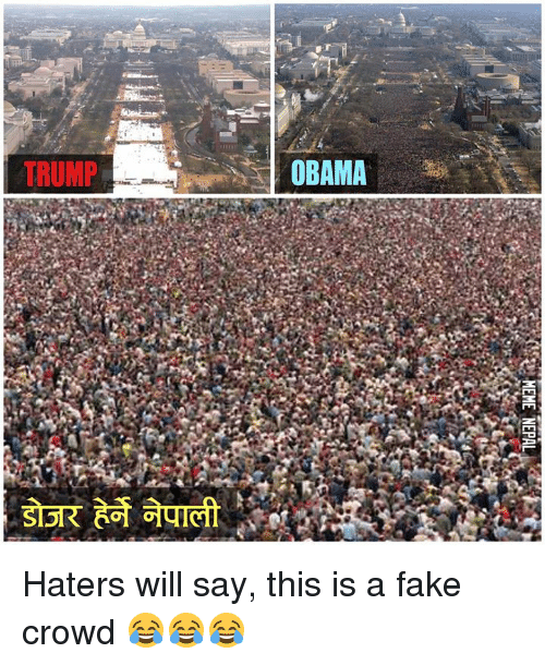 Fake, Obama, and Trump: TRUMP  OBAMA Haters will say, this is a fake crowd 😂😂😂