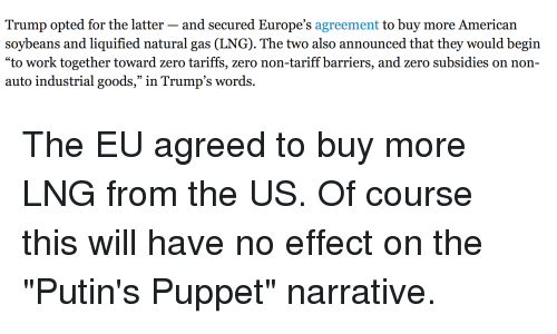 Trump Opted For The Latter And Secured Europes Agreement To Buy