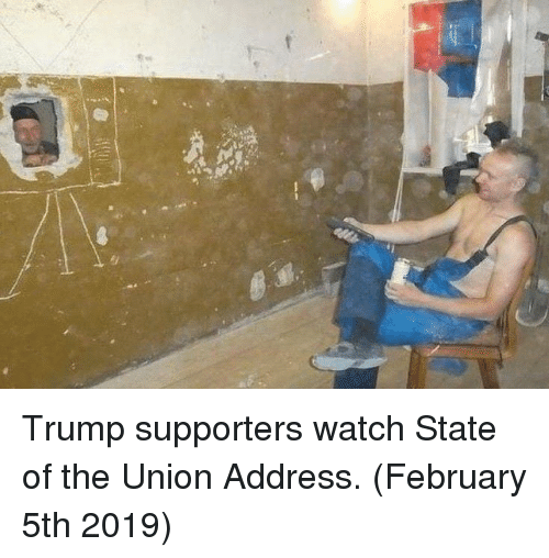 State of the Union Address, Trump, and Watch