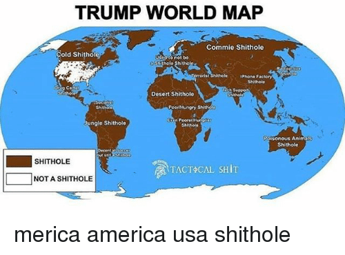 america animals and memes trump world map commie hole oold hole used to