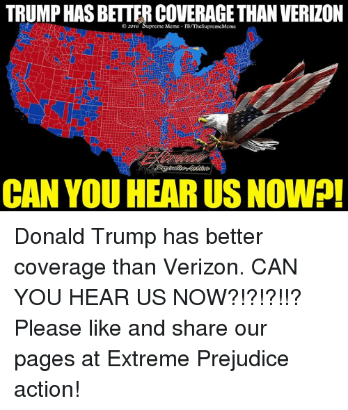 Best Memes About Trump Has Better Coverage Than Verizon Can You Hear Us Now Map