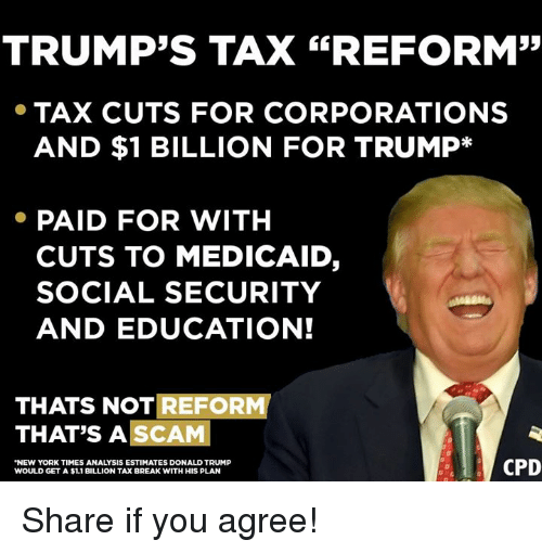 TRUMP'S TAX REFORM TAX CUTS FOR CORPORATIONS AND $1