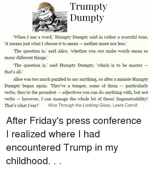 trumpty dumpty when i use a word humpty dumpty said in rather a