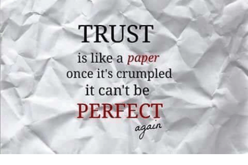 Memes And 🤖: TRUST Is Like A Paper Once Itu0027s Crumpled It Canu0027t