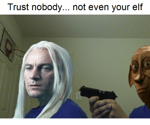 trust nobody not even your elf 22494432 trust nobody not even your elf elf meme on me me