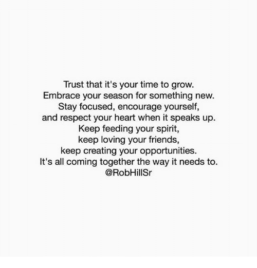Trust That It's Your Time to Grow Embrace Your Season for