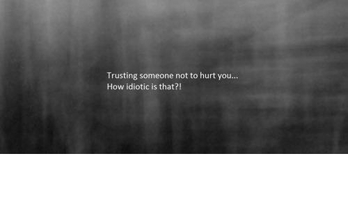 Trusting someone who hurt you