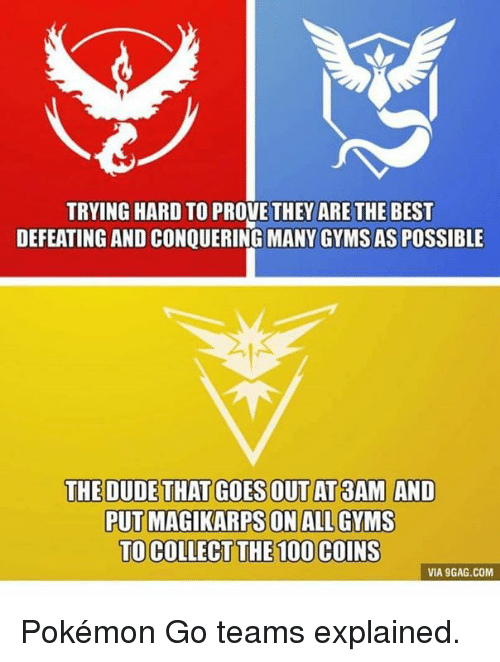 trying hard to prove they are the best defeating and 3735001 ✅ 25 best memes about team instinct pokemon go team instinct