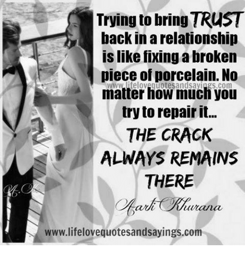 Trying to Bring TRUST Back in a Relationship Is Like Fixing a Broken