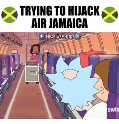 Memes, 🤖, and Air: TRYING TO HIJACK  AIR JAMAICIA  swin