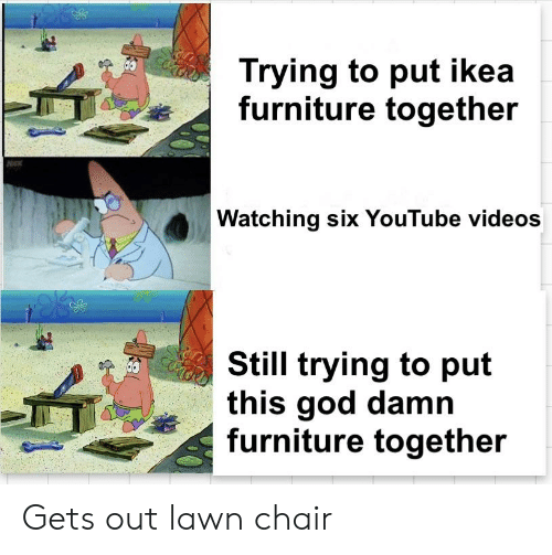 Trying To Put Ikea Furniture Together Watching Six Youtube Videos