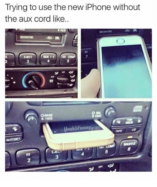 brand new f5499 e6e86 Trying to Use the New iPhone Without the Aux Cord Like OBASS TREB ...