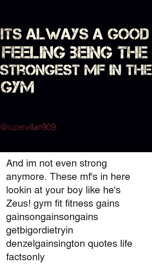 Ts Always A Good Feeling Being The Strongest Mf In The Gym