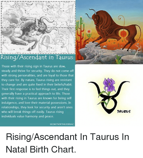 Ts Ce Risingascendant In Taurus Rica Those With Their Rising Sign In