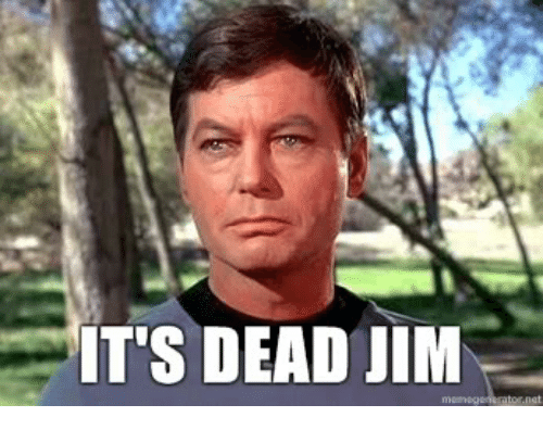 Image result for dead, jim meme""