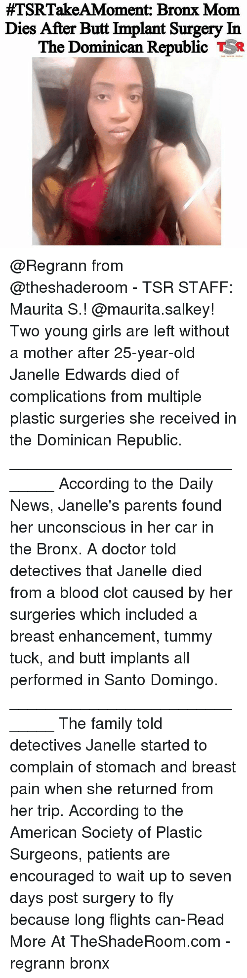 TSRTakeAMoment Bronx Mom Dies After Butt Lmplant Surgery in