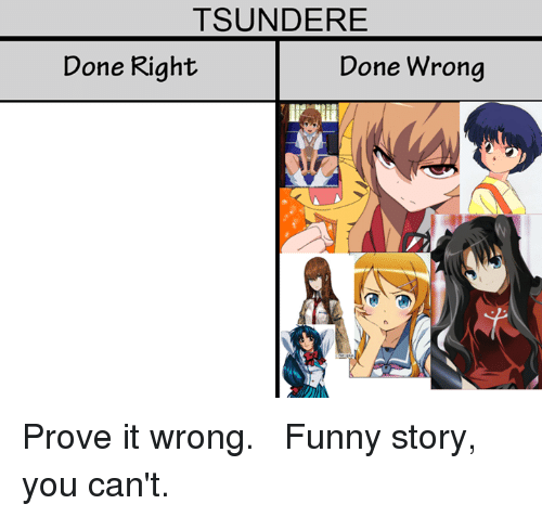 tsundere done right done wrong %E3%80%8Eprove it wrong %E3%80%8F %E3%80%8Efunny story 3699187 tsundere done right done wrong 『prove it wrong』 『funny story you