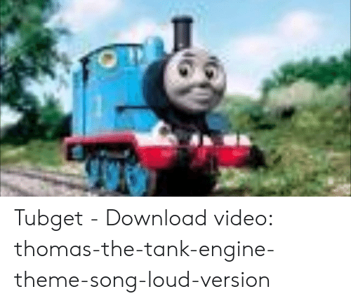 Tubget - Download Video Thomas-The-Tank-Engine-Theme-Song