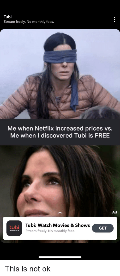 Tubi Stream Freely No Monthly Fees Me When Netflix Increased