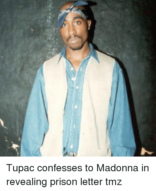 Madonna, Memes, and Prison: Tupac confesses to Madonna in revealing prison letter tmz