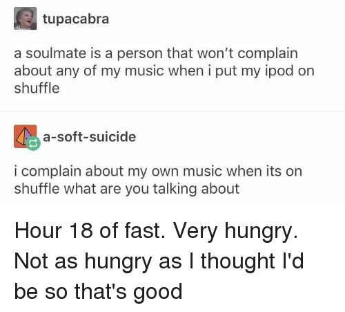 Tupacabra a Soulmate Is a Person That Won't Complain About