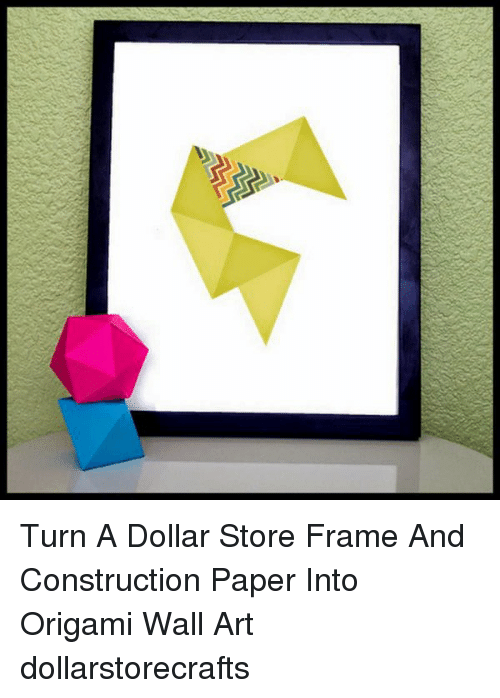 Turn a Dollar Store Frame and Construction Paper Into Origami Wall ...