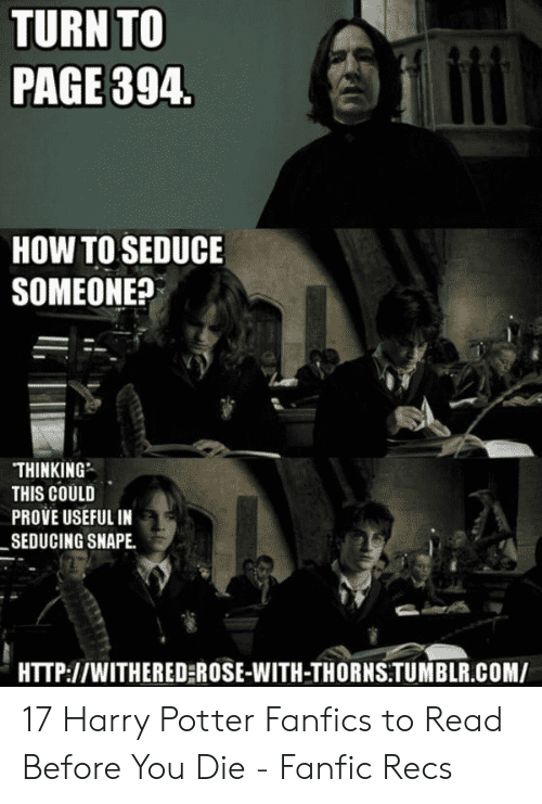 TURN TO PAGE 394 HOW TO SEDUCE SOMEONE? ΤHINKING THIS COULD