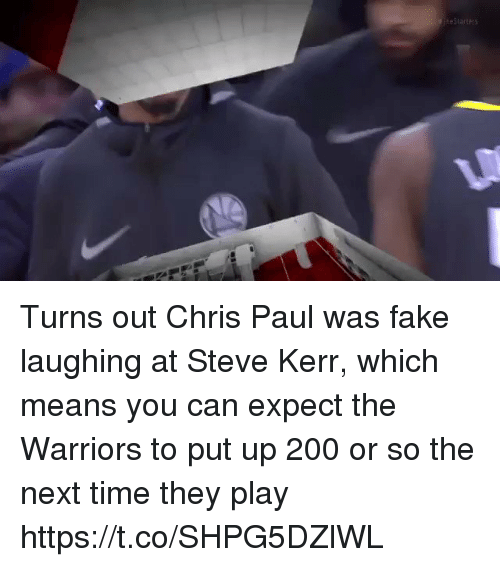 Bailey Jay, Chris Paul, and Fake: Turns out Chris Paul was fake laughing at Steve Kerr, which means you can expect the Warriors to put up 200 or so the next time they play https://t.co/SHPG5DZlWL