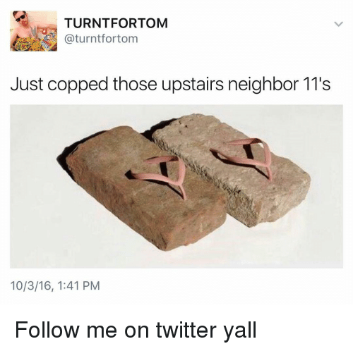 🔥 25+ Best Memes About My Upstairs Neighbor   My Upstairs