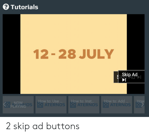 Tutorials 12-28 JULY Skip Ad How to Add ATERNOS How to Use